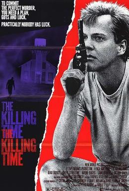 Постер фильма Время убивать (1987)