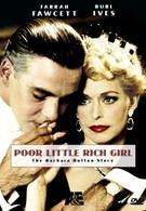 Бедная маленькая богатая девочка (1987)