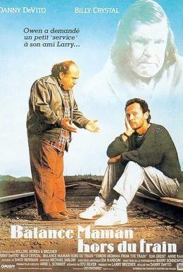 Постер фильма Сбрось маму с поезда (1987)