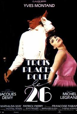Постер фильма Три билета на 26-ое (1988)