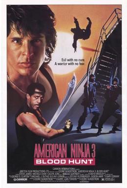 Постер фильма Американский ниндзя 3: Кровавая охота (1989)