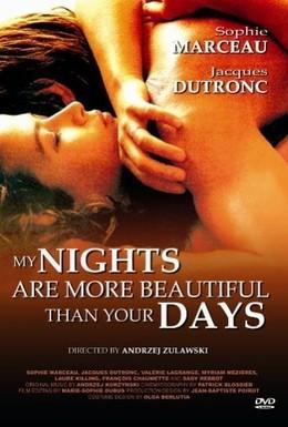 Постер фильма Мои ночи прекраснее ваших дней (1989)