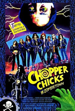Постер фильма Курочки-байкеры в городе зомби (1989)