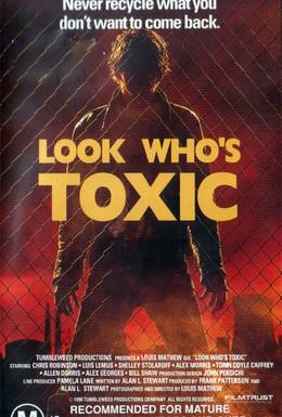 Постер фильма Взгляните, кто токсичен (1990)