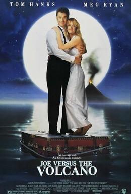 Постер фильма Джо против вулкана (1990)