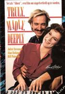 Верно, безумно, глубоко (1990)