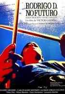 Родриго Д: Не имеет будущего (1990)