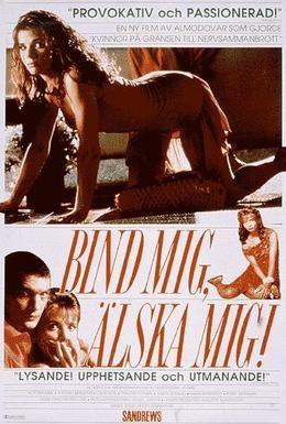 Постер фильма Свяжи меня (1989)