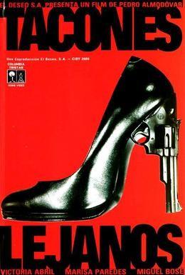 Постер фильма Высокие каблуки (1991)