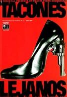 Высокие каблуки (1991)