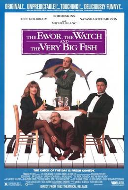 Постер фильма Услуга, часы и очень большая рыба (1991)