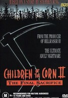 Дети кукурузы 2: Последняя жертва (1992)