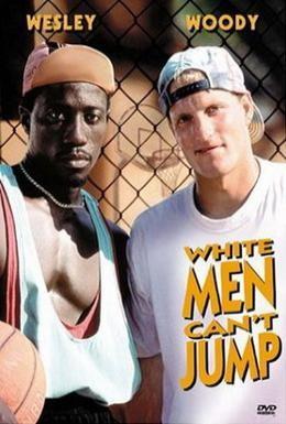 Постер фильма Белые люди не умеют прыгать (1992)