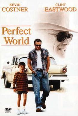 Постер фильма Совершенный мир (1993)