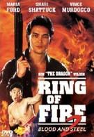 Огненное кольцо 2: Огонь и сталь (1993)