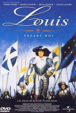 Постер фильма Луи, король – дитя (1993)