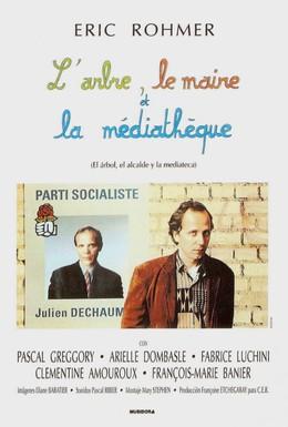 Постер фильма Дерево, мэр и медиатека (1993)
