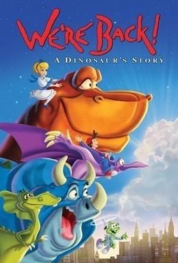 Постер фильма Мы вернулись! История динозавра (1993)