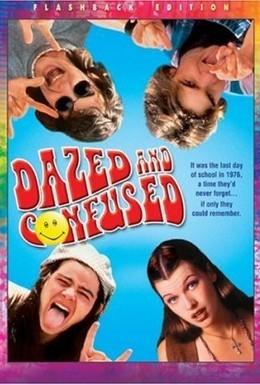 Постер фильма Под кайфом и в смятении (1993)