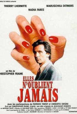 Постер фильма Они не забывают никогда (1994)