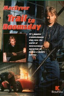 Постер фильма Секретный агент Макгайвер: Путь к концу света (1994)