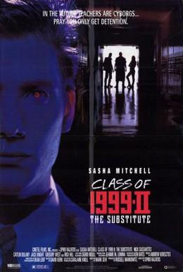 Постер фильма Класс 1999: Новый учитель (1994)