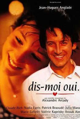 Постер фильма Скажи мне Да (1995)