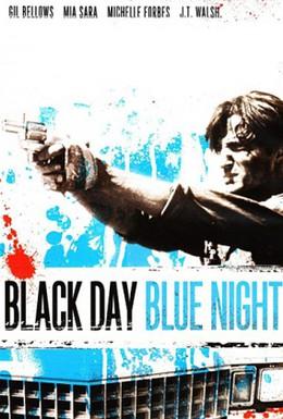 Постер фильма Черный день, светлая ночь (1995)