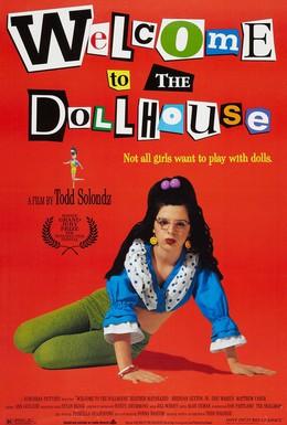 Постер фильма Добро пожаловать в кукольный дом (1995)
