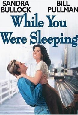 Постер фильма Пока ты спал (1995)
