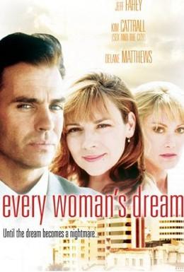 Постер фильма Мечта каждой женщины (1996)