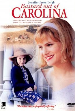 Постер фильма Ублюдок из Каролины (1996)