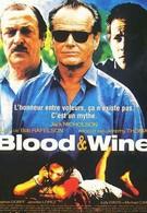 Кровь и вино (1996)