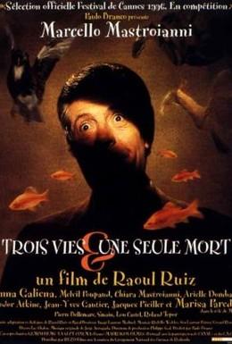 Постер фильма Три жизни и одна смерть (1996)