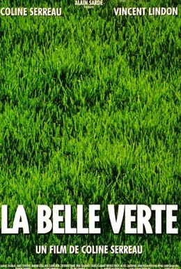 Постер фильма Прекрасная зеленая (1996)