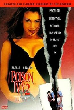 Постер фильма Ядовитый плющ 2: Лили (1996)