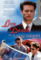 Любовь и смерть на Лонг-Айленде (1997)