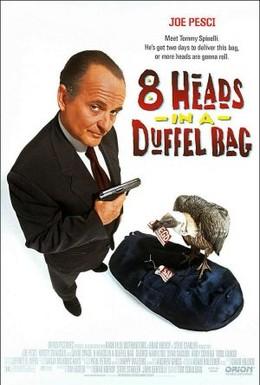 Постер фильма 8 голов в одной сумке (1997)