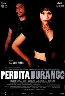Постер фильма Пердита Дуранго (1997)