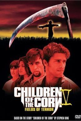 Постер фильма Дети кукурузы 5: Поля страха (1998)
