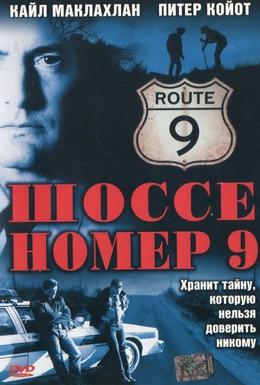 Постер фильма Шоссе номер 9 (1998)