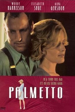 Постер фильма Пальметто (1998)