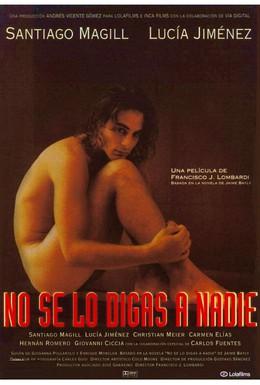 Постер фильма Никому не говори (1998)