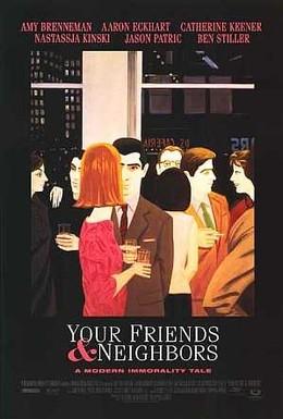 Постер фильма Твои друзья и соседи (1998)