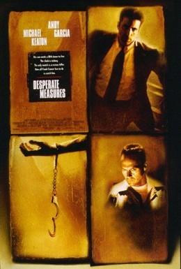 Постер фильма Отчаянные меры (1998)