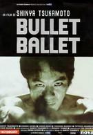 Балет пуль (1998)