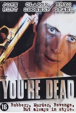 Постер фильма Ты – труп! (1999)