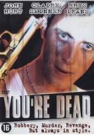 Ты – труп! (1999)