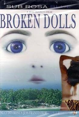 Постер фильма Сломанные куклы (1999)