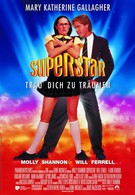 Суперзвезда (1999)